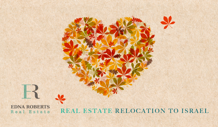 Edna Roberts | Israel Real Estate Relocation In The Autumn