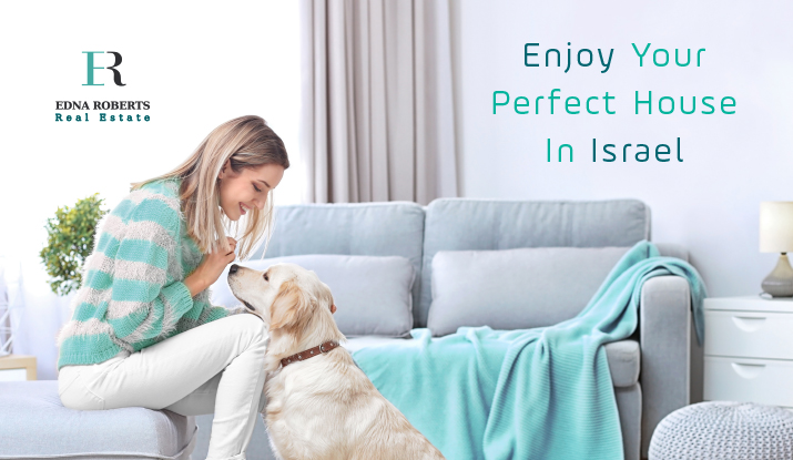 Buy or Rent Your Perfect HOME in Israel With Edna Roberts