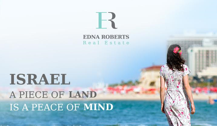 Edna Roberts Real Estate | Israel - A Piece Of Land Is A Peace Of Mind